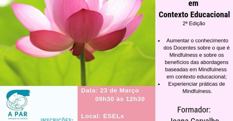 """""""Cultivar Mindfulness em Contexto Educacional"""""""