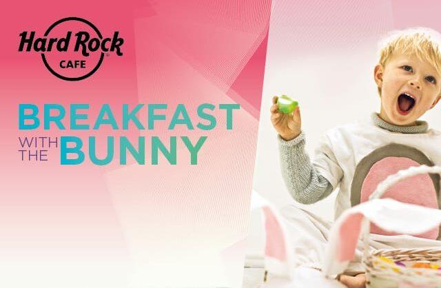 Cancelado – Pequeno-Almoço com o Coelho da Páscoa no Hard Rock Cafe Lisboa