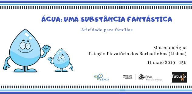 Água: uma substância fantástica (atividade para famílias)
