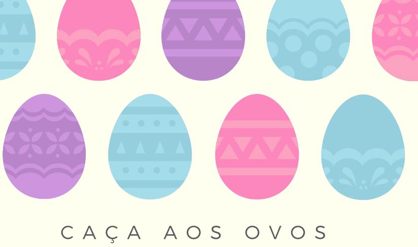 Caça ao Ovos da Páscoa