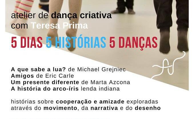 Atelier de Dança Criativa – 5 Dias, 5 Histórias e 5 Danças