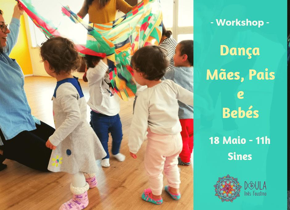 Workshop – Dança para Mães, Pais e Bebés * SINES