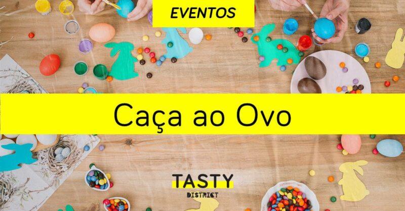 Tasty District: em Abril, novidades mil!