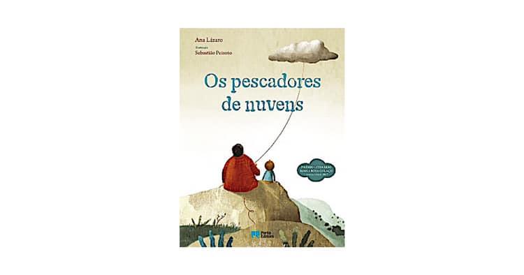 """Apresentação da História: """"Os Pescadores de Nuvens"""" de Ana Lázaro"""