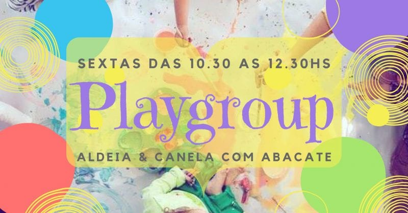 Playgroup no Aldeia!