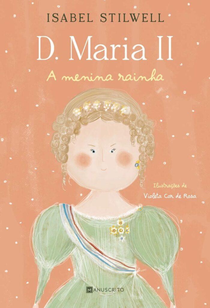 D. Maria II Rainhas de Portugal