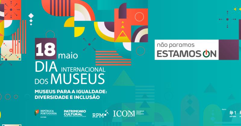 O Dia Internacional dos Museus 2020 é Online!
