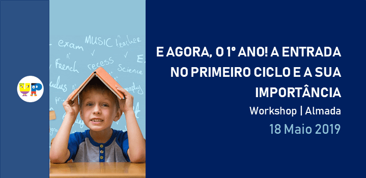 "Workshop ""E agora, 1º ano!"""
