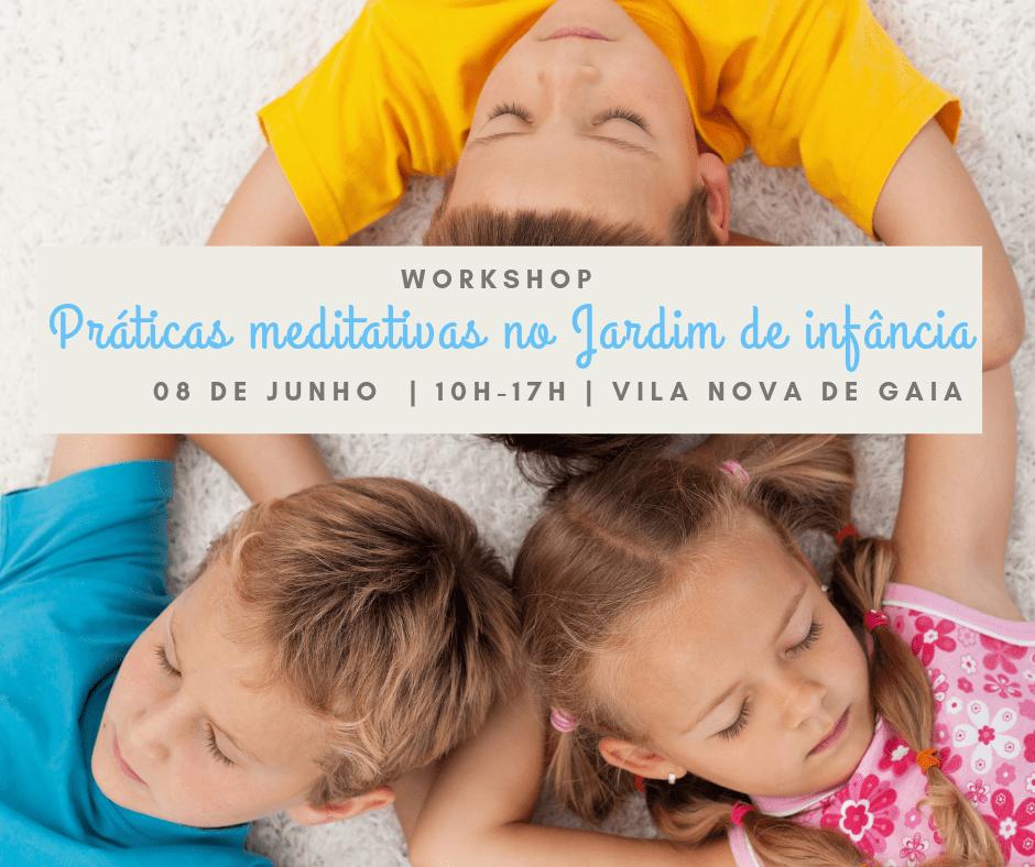 Práticas  Meditativas para criança dos 03 aos 06 anos