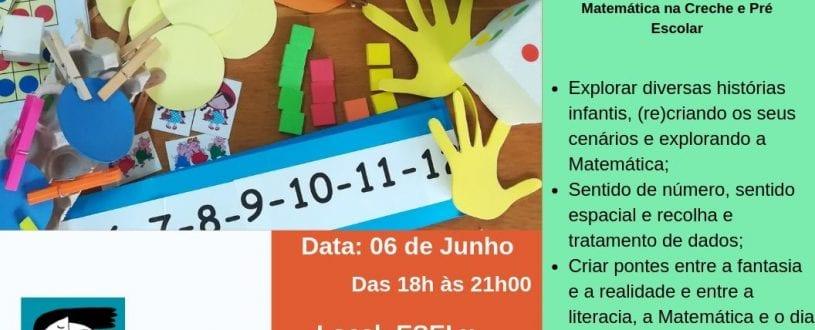 """2 Edição do Workshop """" Histórias e Matemática – A Matemática na Creche e Pré Escolar"""""""