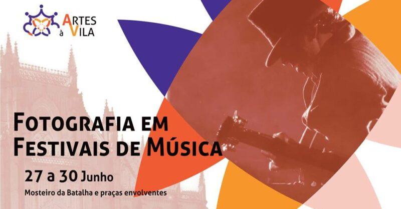 Workshop de Fotografia em Festivais de Música | Festival Artes à Vila