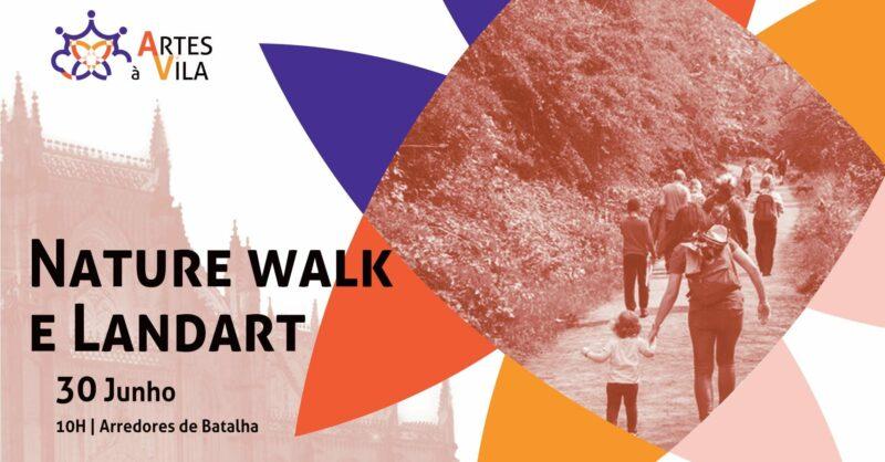 Nature Walk & Landart | Festival Artes à Vila