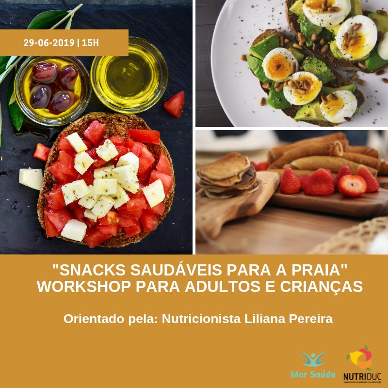 "Workshop ""Snacks Saudáveis para a praia"""