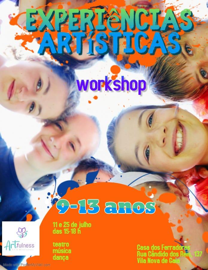 Experiências artísticas – workshop 9-13 anos