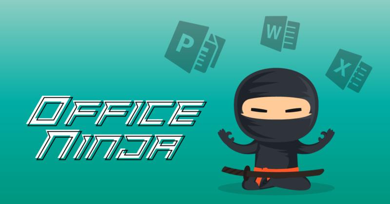 Workshop Office Ninja!