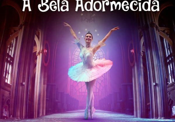 A Bela Adormecida, o Bailado no Teatro Tivoli BBVA