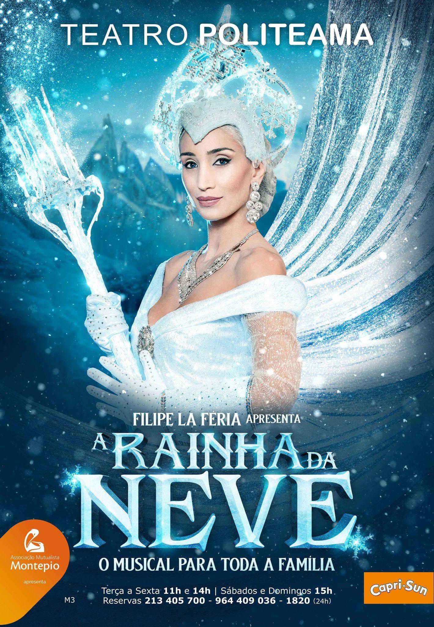 A Rainha da Neve Teatro Politeama Filipe La Féria Cartaz