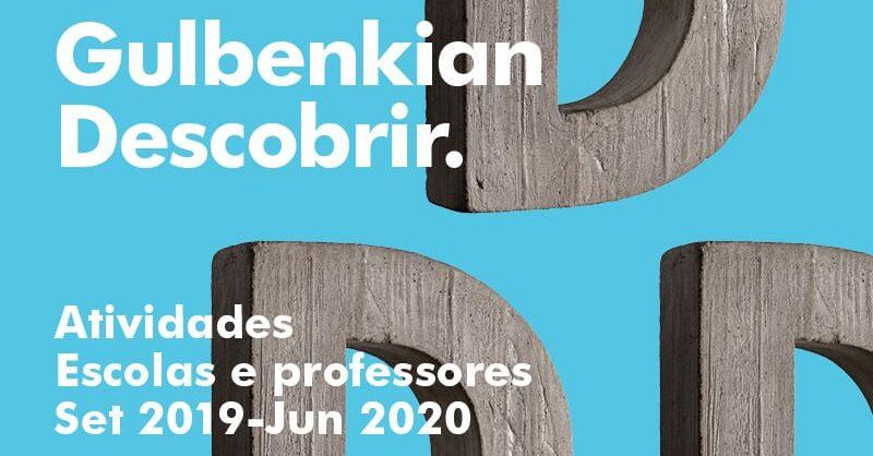 Programa Educativo Gulbenkian 2019/2020