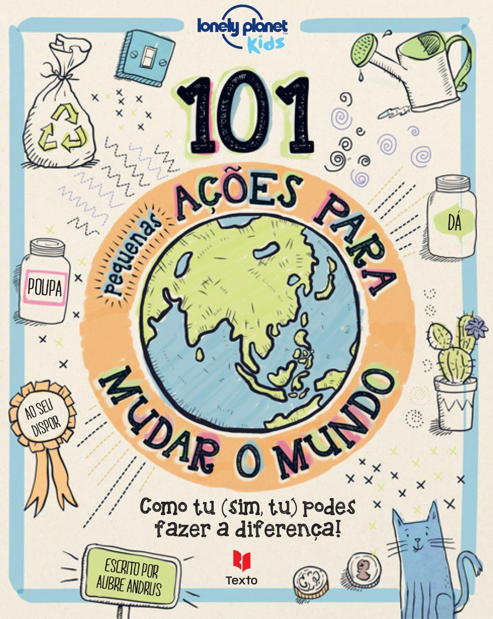 101 pequenas ações para mudar o mundo