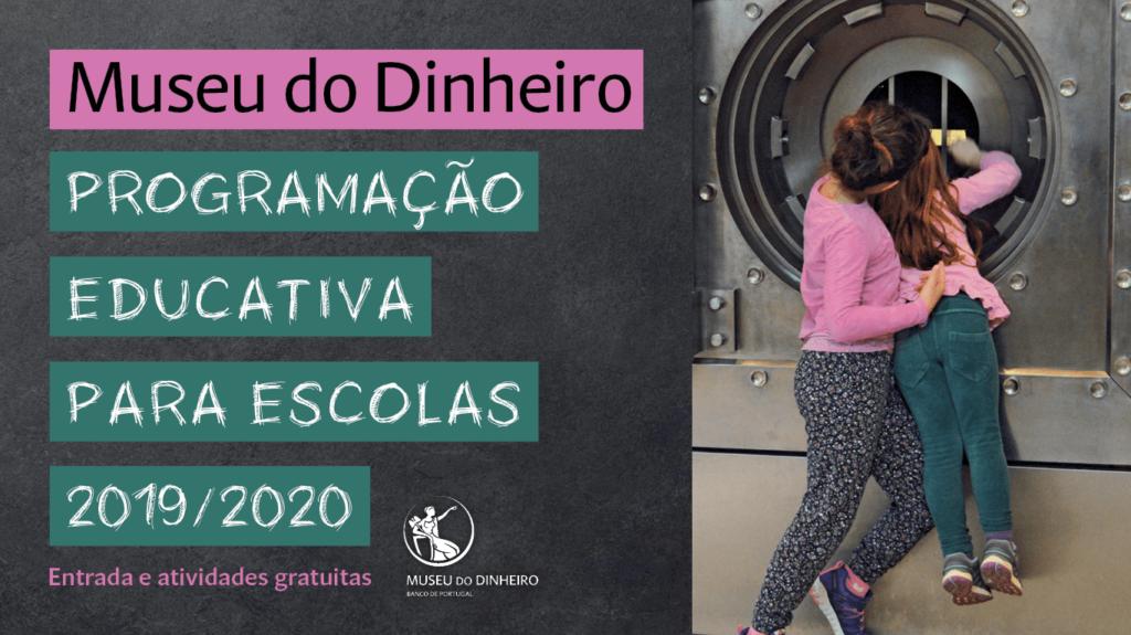 Programação Educativa para Escolas do Museu do Dinheiro 2019/2020