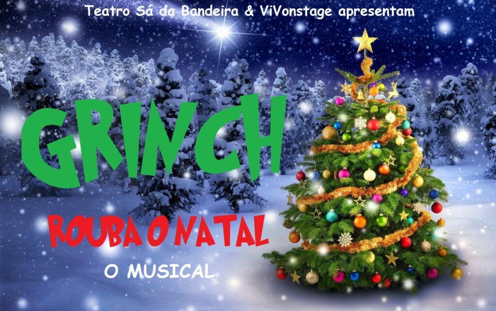 Musical - Grinch rouba o natal