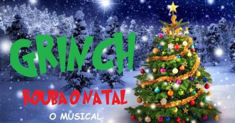 Grinch rouba o Natal! – O Musical