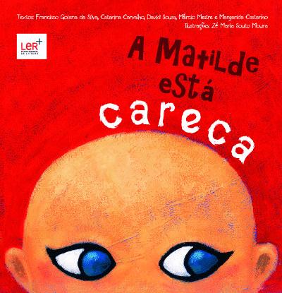 """""""A Matilde está careca"""" – Leitura e Exposição"""