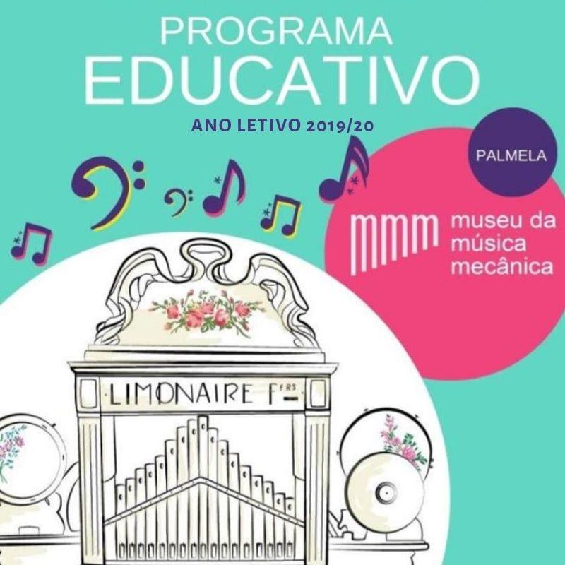 Programa Educativo – Museu da Música Mecânica 2019/2020