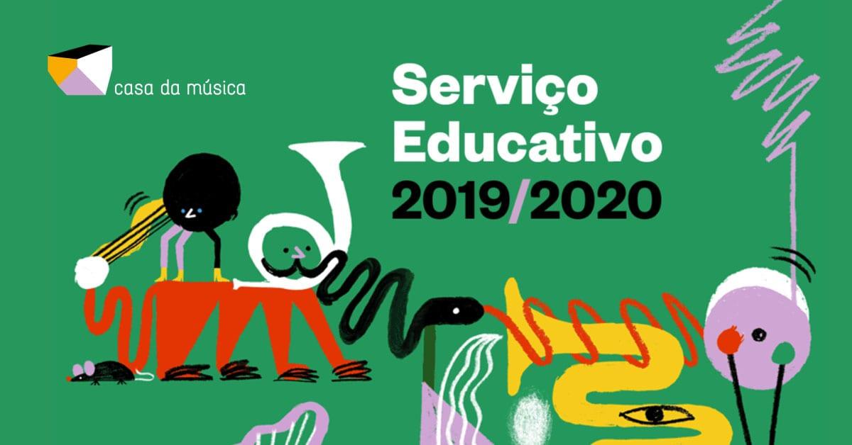 serviço educativo casa da música 2019 2020