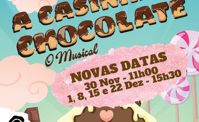 A Casinha de Chocolate, O Musical