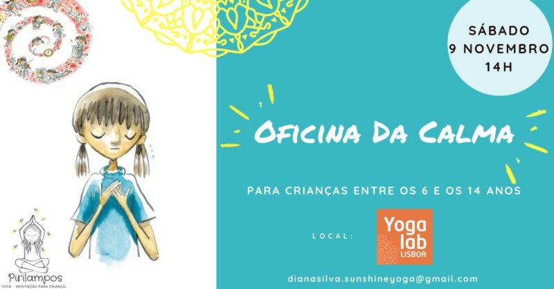Oficina da Calma: Começa o ano letivo com Yoga & Mindfulness