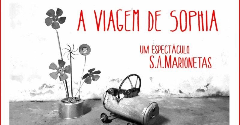 """""""A Viagem de Sophia de Mello Breyner"""" em Marionetas"""