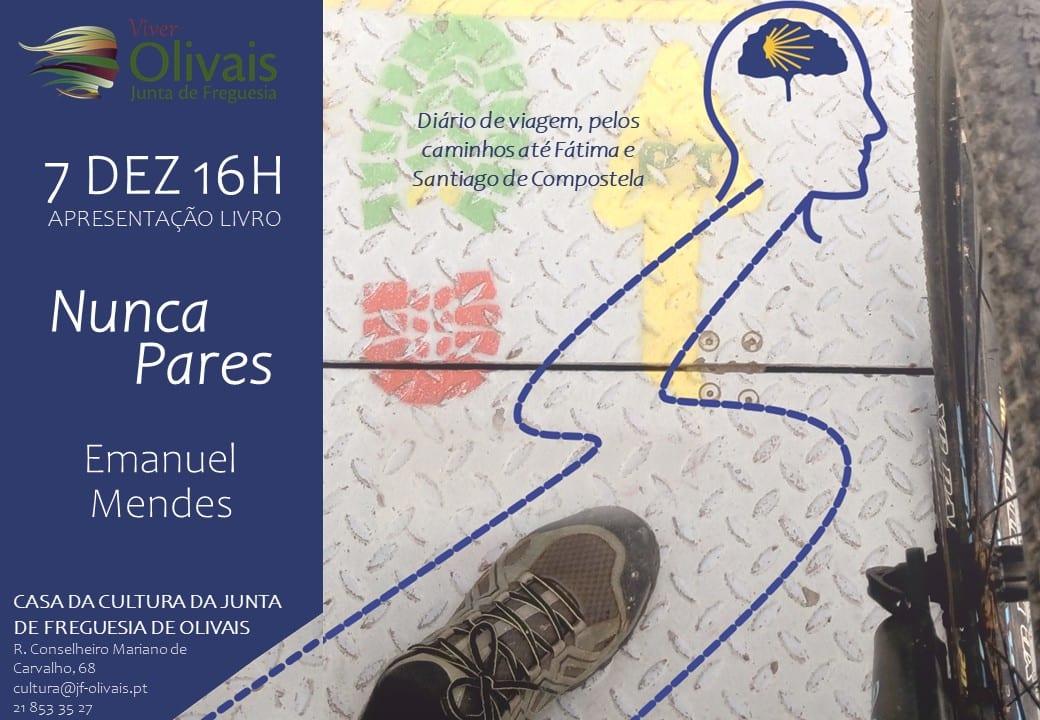 """Apresentação do livro """" Nunca pares """" de Emanuel Mendes"""