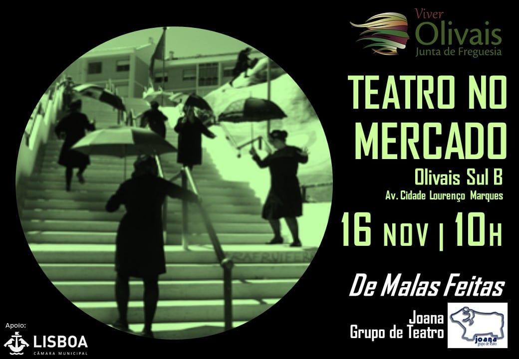 Teatro no Mercado – Olivais Sul B