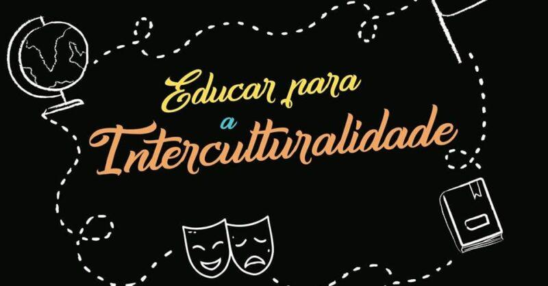 Conversas sobre Educação: Educar para a Interculturalidade