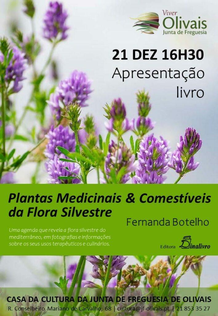"""Apresentação do livro """" Plantas Medecinais & Comestiveis da Flora Silvestre """"de Fernanda Botelho"""