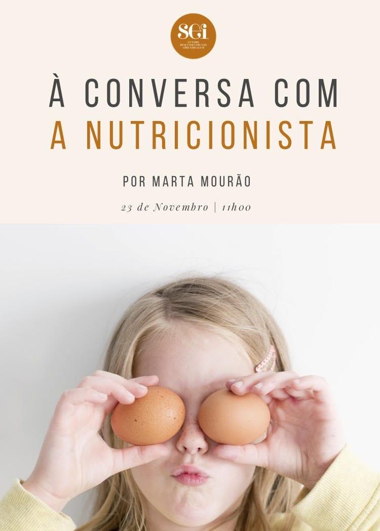 À CONVERSA COM A NUTRICIONISTA