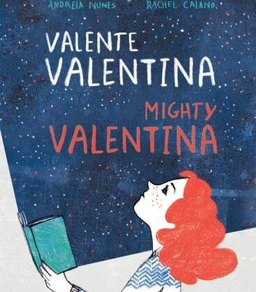 Histórias de Despertar: Valente Valentina