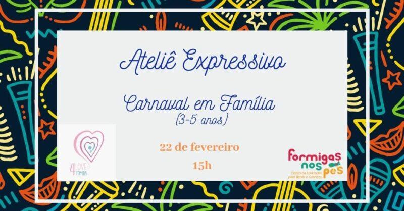 Ateliê Expressivo | Carnaval em Família