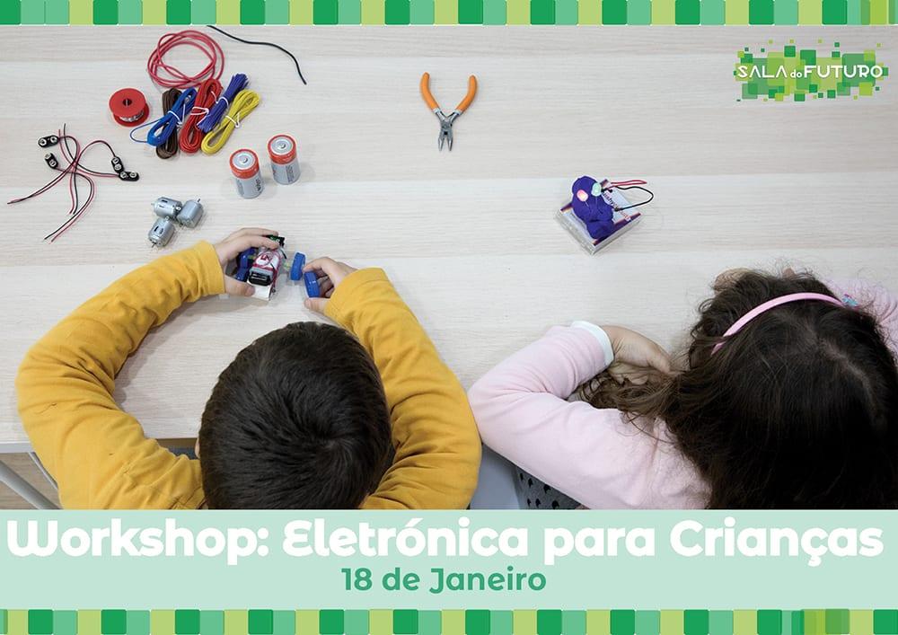 Workshop Eletrónica para Crianças