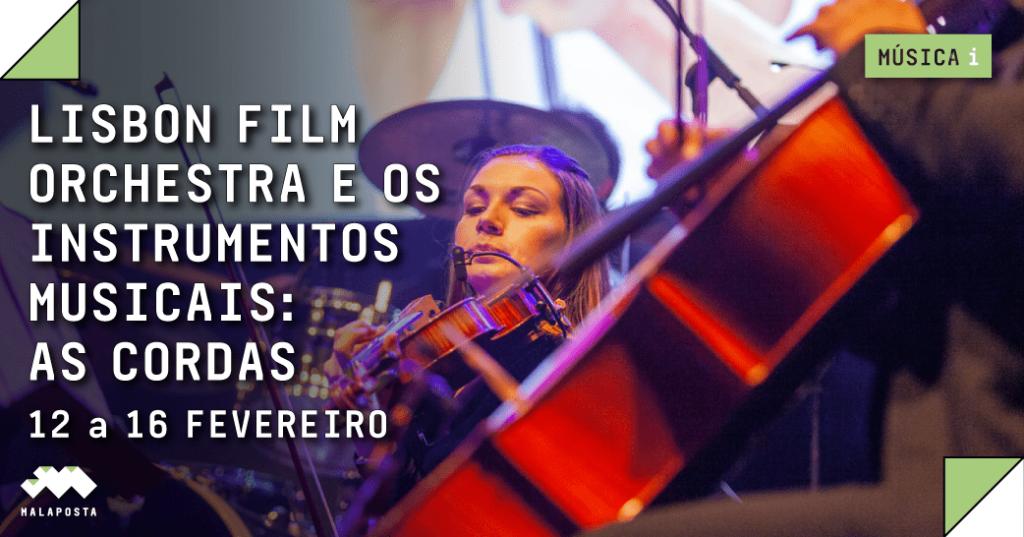 Lisbon Film Orchestra e os Instrumentos Musicais: As Cordas