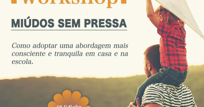 Workshop – Miúdos Sem Pressa – 8ª Edição | Ponte de Sôr
