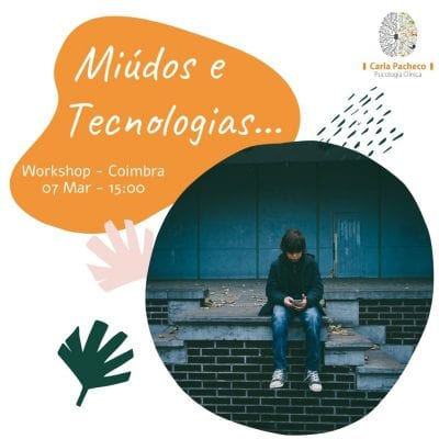 WORKSHOP OS MIÚDOS E AS TECNOLOGIAS – COIMBRA