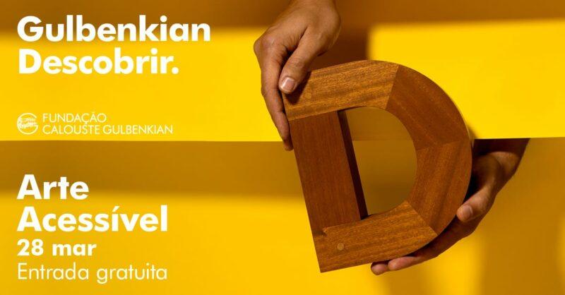 Cancelado – Arte Acessível: Descobrir a Arte de Forma Inclusiva na Gulbenkian