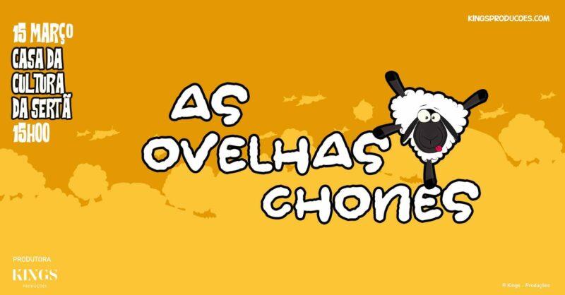 """As Ovelhas Chonés"""