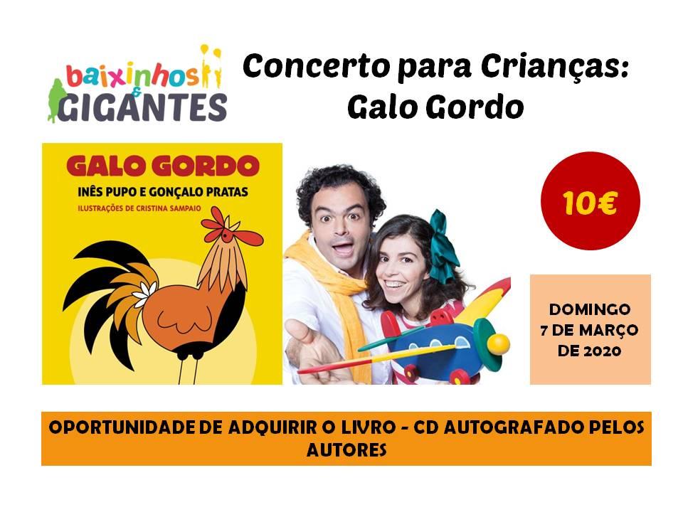 """CONCERTO """"CANTA O GALO GORDO"""""""