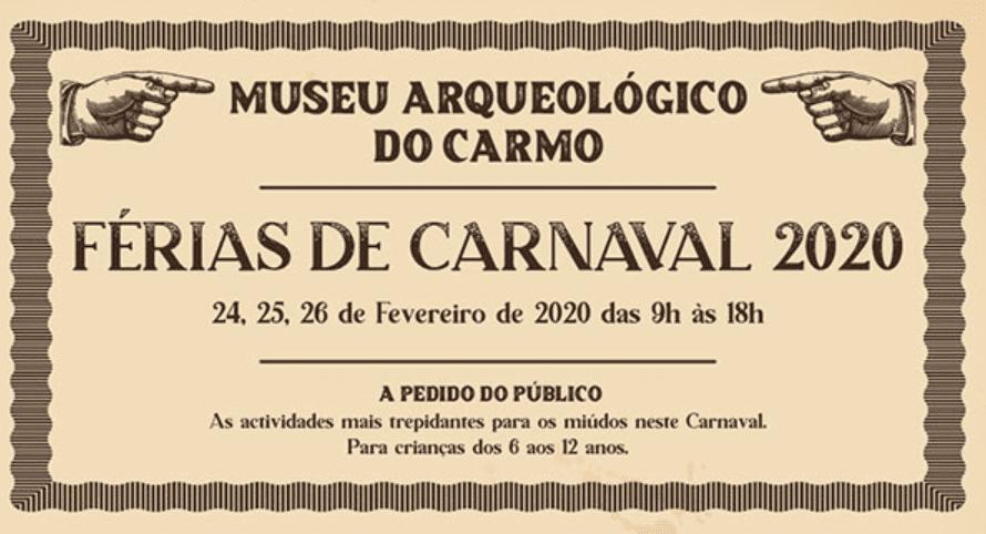 Férias de Carnaval Museu Arqueológico do Carmo