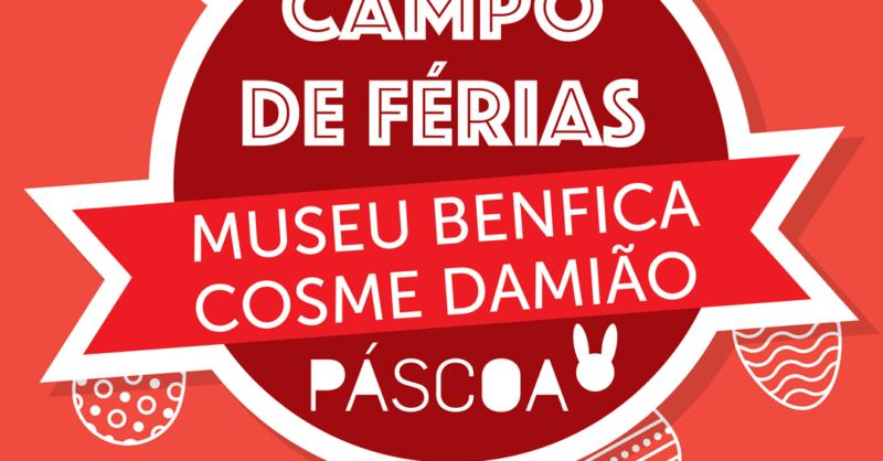 Campo de Férias da Páscoa – Museu Benfica – Cosme Damião