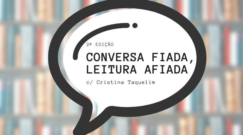 Conversa Fiada, Leitura Afiada