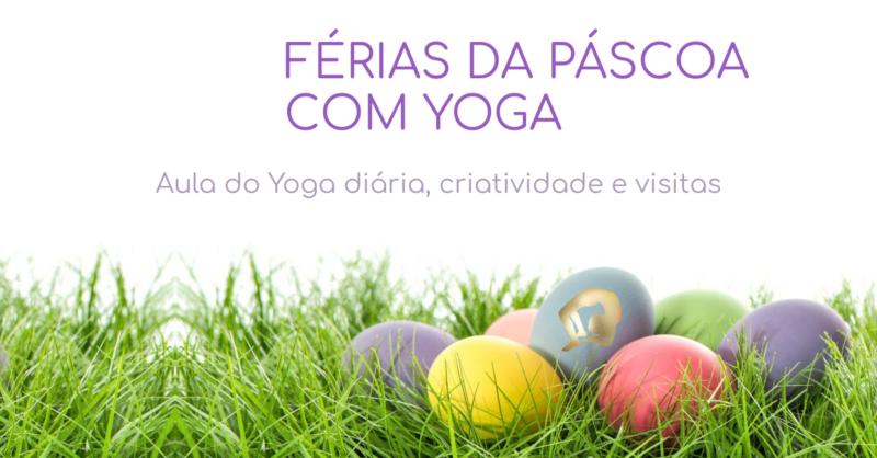 Férias da Páscoa com Yoga